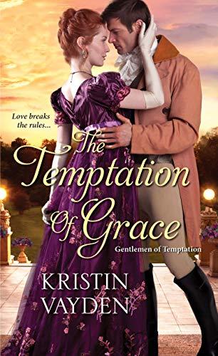 The Temptation of Grace (Gentlemen of Temptation Book 3)  Kristin Vayden