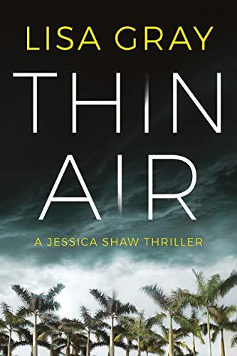 Thin Air (Jessica Shaw Book 1)  Lisa Gray
