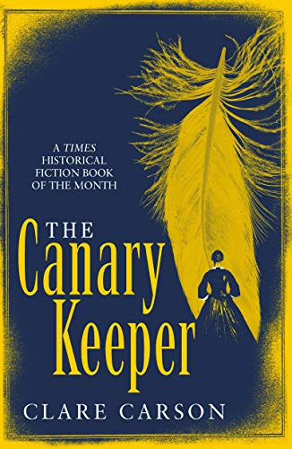 The Canary Keeper  Clare Carson