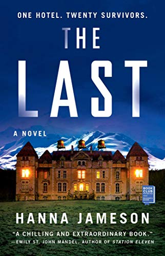 The Last: A Novel   Hanna Jameson