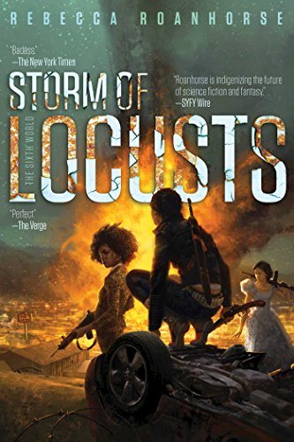 Storm of Locusts (The Sixth World Book 2)   Rebecca Roanhorse