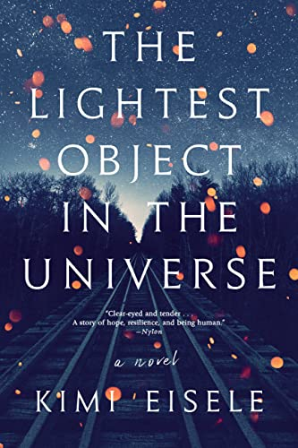 The Lightest Object in the Universe: A Novel Kimi Eisele