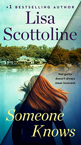 Someone Knows  Lisa Scottoline