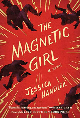 The Magnetic Girl: A Novel  Jessica Handler