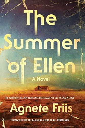 The Summer of Ellen  Agnete Friis
