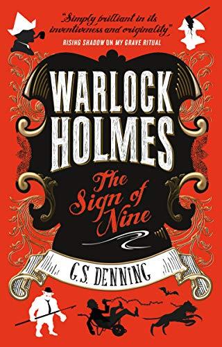 Warlock Holmes - The Sign of Nine G. S. Denning