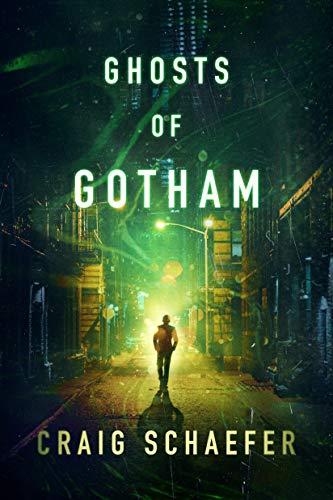 Ghosts of Gotham Craig Schaefer