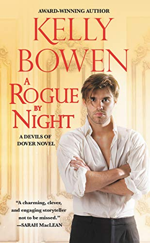 A Rogue by Night (The Devils of Dover Book 3)  Kelly Bowen