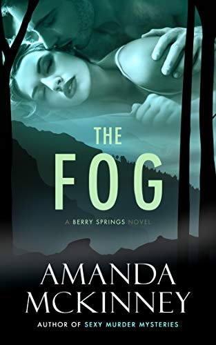 The Fog Amanda McKinney