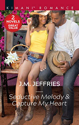 Seductive Melody & Capture My Heart: A 2-in-1 Collection (California Passions)  J.M. Jeffries