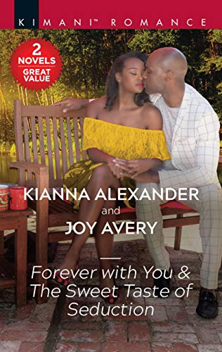Forever with You & The Sweet Taste of Seduction: A 2-in-1 Collection (Sapphire Shores Book 3)   Kianna Alexander and Joy Avery