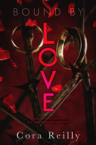 Bound by Love Cora Reilly