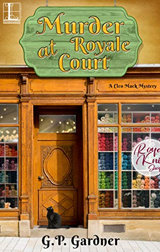 Murder at Royale Court (A Cleo Mack Mystery Book 2)  G.P. Gardner