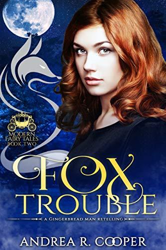 Fox Trouble  Andrea R Cooper