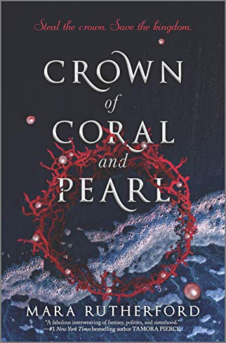 Crown of Coral and Pearl Mara Rutherford