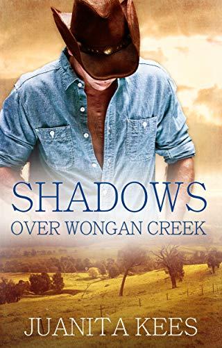 Shadows Over Wongan Creek Juanita Kees