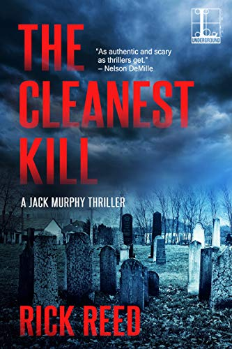 The Cleanest Kill (A Jack Murphy Thriller Book 8) Rick Reed