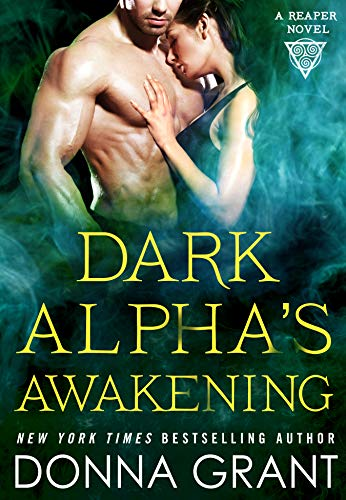 Dark Alpha's Awakening (Reapers #7) Donna Grant