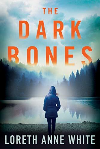 The Dark Bones  Loreth Anne White