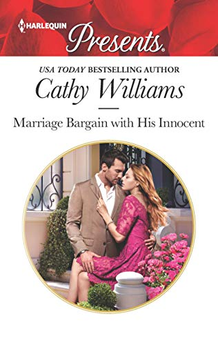 Marriage Bargain with His Innocent (Harlequin Presents) Cathy Williams