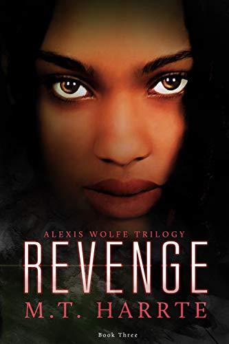 Revenge (Alexis Wolfe #3) MT Harrte