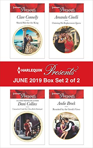 Harlequin Presents - June 2019 - Box Set 2 of 2  Clare Connelly, Dani Collins, Amanda Cinelli, Andie Brock