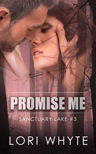 Promise Me Lori Whyte