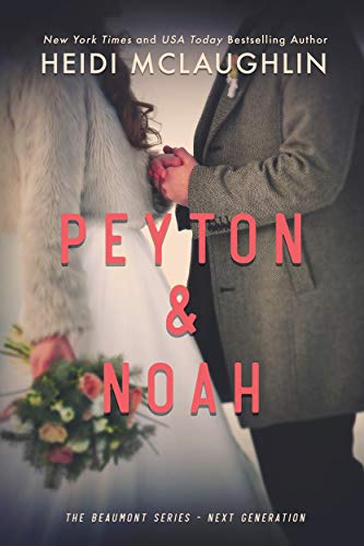 Peyton and Noah Heidi McLaughlin