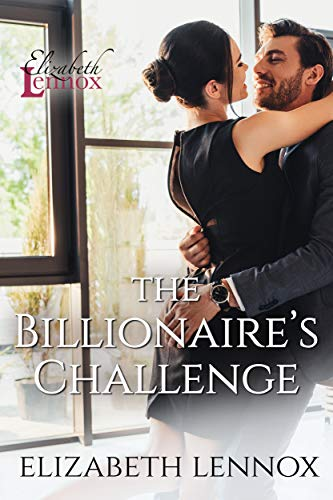 The Billionaire's Challenge Elizabeth Lennox