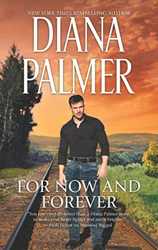 For Now and Forever   Diana Palmer