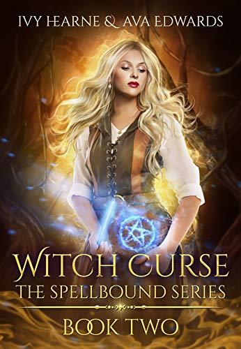 Witch Curse (Spellbound #2) Ivy Hearne & Ava Edwards