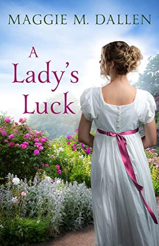A Lady's Luck Maggie Dellan