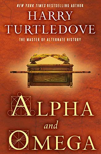 Alpha and Omega  Harry Turtledove
