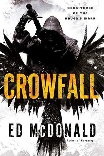 Crowfall (Raven's Mark Book 3)  Ed McDonald