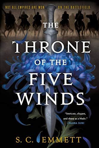 The Throne of the Five Winds (Hostage of Empire Book 1)  S. C. Emmett