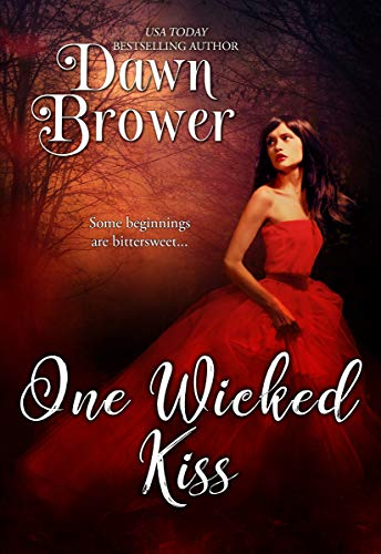 One Wicked Kiss Dawn Brower
