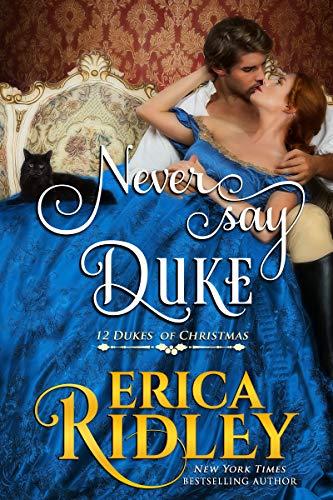 Never Say Duke Erica Ridley
