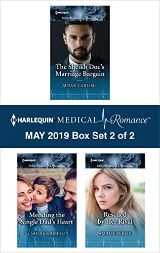 Harlequin Medical Romance May 2019 - Box Set 2 of 2: An Anthology Susan Carlisle, Susanne Hampton, Amalie Berlin