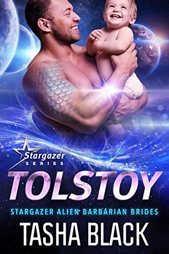Tolstoy: Stargazer Alien Barbarian Brides #1 Tasha Black