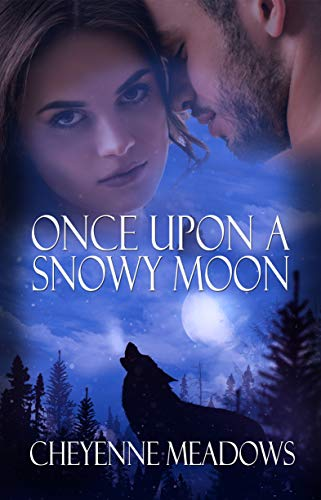Once Upon a Snowy Moon Cheyenne Meadows