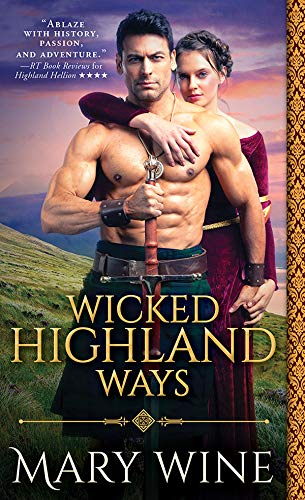 Wicked Highland Ways (Highland Weddings Book 6)  Mary Wine