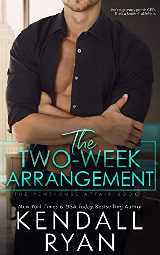 The Two Week Arrangement Kendall Ryan