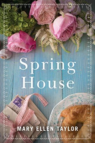 Spring House  Mary Ellen Taylor