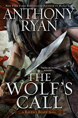 The Wolf's Call (Raven's Blade Novel, A Book 1)  Anthony Ryan