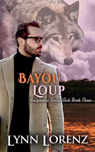 Bayou Loup Lynn Lorenz