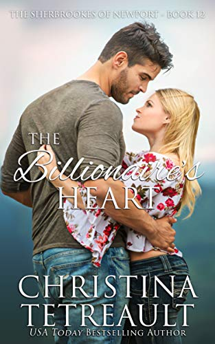 The Billionaire's Heart Christina Tetreault