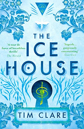 The Ice House Tim Clare
