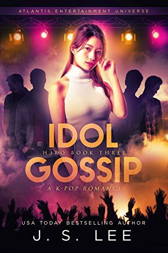 Idol Gossip: A K-Pop Romance JS Lee