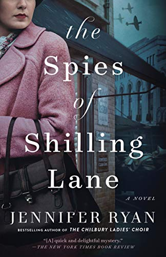 The Spies of Shilling Lane: A Novel  Jennifer Ryan