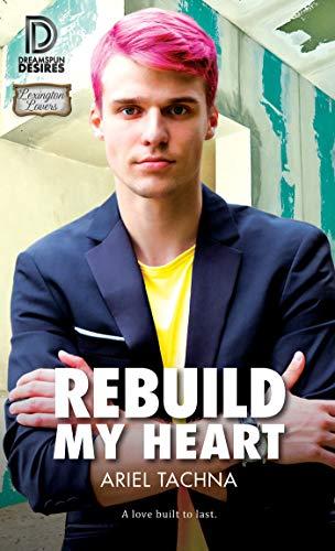 Rebuild My Heart  Ariel Tachna